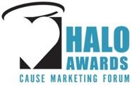 Congratulations 2012 Cause Marketing Forum Halo Award WINNERS!