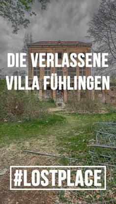 Haus Fühlingen in Köln - Lost Places - Abandoned Mansions, Abandoned Houses, Abandoned Places, Yosemite National Park, National Parks, Old Southern Homes, Lost Places, Scary Places, Scary Stories