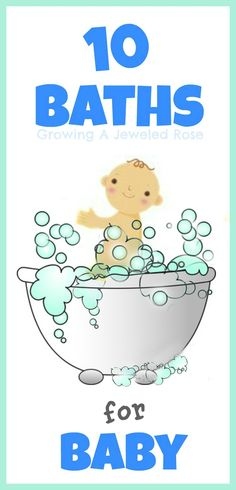 10 FUN baths perfect for baby!
