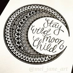 Stay Wild Moon Child  ♋ Cancer ♋ June 22nd - July 22nd ☪