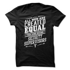 Security Supervisor T-Shirt Hoodie Sweatshirts oau. Check price ==► http://graphictshirts.xyz/?p=62966