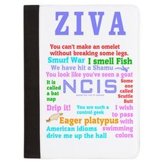 NCIS Ziva Padfolio  #NCIS #Ziva designs see all my NCIS designs in my Profile, search NCIS Click Here for this design -- http://www.cafepress.com/dd/90707580