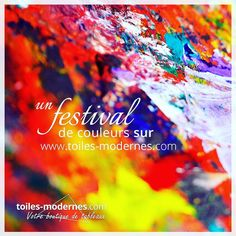 Un festival de couleurs sur votre boutique toiles-modernes.com #shopping #decoration #artiste #peintre #picoftheday #homedecor
