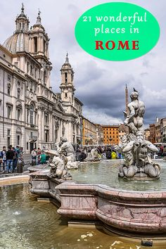 Our 21 favorite places in Rome Italy Wonderful squares, beautiful fountains, ancient monuments and much more... Click to see more wonderful photographs from the eternal city!