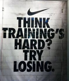 think training's hard?? try losing