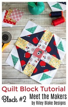 Free Quilt Block Tutorial - Block from Meet the Makers - Breannes Crafting Quilting Tutorials, Quilting Projects, Quilting Designs, Sewing Projects, Quilting Ideas, Sewing Tutorials, Sewing Tips, Sewing Ideas, Sewing Patterns