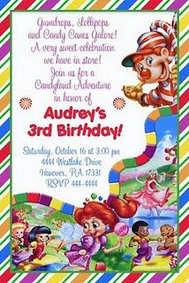 Candy Land invites..like the wording more than the actual invite