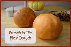 pumpkin pie play dough recipe