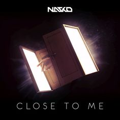 Listen and download Close To Me by Nasko for free on ToneDen