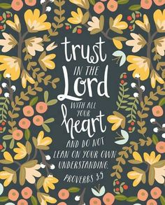 trust in the Lord Bible verses Bible Verses Quotes, Bible Scriptures, Encouragement, After Life, Favorite Bible Verses, Christen, Christian Inspiration, God Is Good, Word Of God