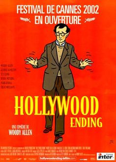 Hollywood Ending , starring Woody Allen, Téa Leoni, Bob Dorian, Ivan Martin. A director is forced to work with his ex-wife, who left him for the boss of the studio bankrolling his new film. But the night before the first day of shooting, he develops a case of psychosomatic blindness. #Comedy #Romance