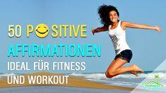 50 positive Affirmationen für Gesundheit, Erfolg, Liebe und Glück - 30 M...
