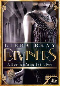 "[Rezension] Libba Bray: ""The Diviners. Aller Anfang ist böse"" (Band 1) (2 von 5 Sternen)"