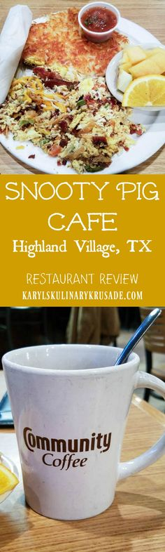 Restaurant Review: Snooty Pig Cafe, Highland Village TX. Open for breakfast and lunch, serving up delicious food and beverages. 4 locations in the DFW metro