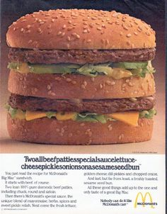 "1979 MCDONALD'S vintage magazine advertisement ""Twoallbeefpatties"" ~ Twoallbeefpattiesspecialsaucelettucecheesepicklesonionsonasesameseedbun ... You just read the recipe for McDonald's Big Mac sandwich. ~"