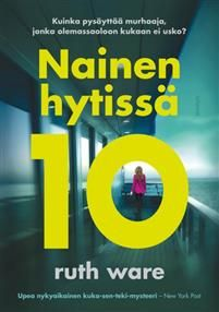 Ruth Ware: Nainen hytissä 10 New York, Reading, Books, Movie Posters, Livros, New York City, Libros, Film Poster, Poster