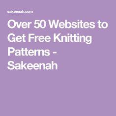 Over 50 Websites to Get Free Knitting Patterns - Sakeenah