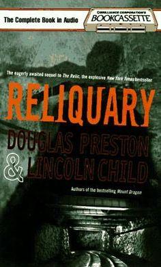 Reliquary by Douglas Preston and Lincoln Child