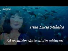IRINA LUCIA MIHALCA   S  ascult m cântecul din adâncuri Music, Youtube, Musica, Musik, Muziek, Music Activities, Youtubers, Youtube Movies, Songs