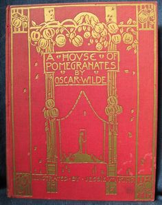 A House of Pomegranates.  Illustrated by Jessie M. King.  Published by Brentano's in 1915.