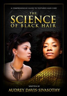 Black & white paper back - 256pp    The Science of Black Hair is beautifully written by Audrey Davis-Savisothy and presented in an easy-to-read format with images to understand the hair structure.    The book helps you the reader to understand and achieve healthy hair.