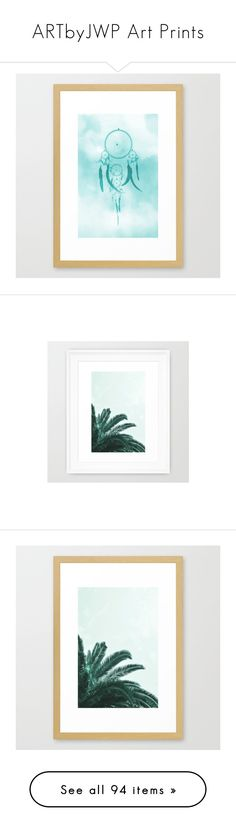 """""""ARTbyJWP Art Prints"""" by by-jwp ❤ liked on Polyvore featuring home, home decor, wall art, aqua home accessories, dream catcher home decor, dreamcatcher wall art, dream catcher wall art, framed wall art, abstract wall art and framed abstract wall art"""