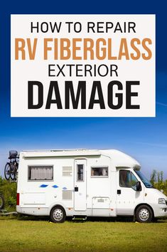 You need to make sure that you have the right tools, items, and guidance so that you can safely and properly repair any exterior fiberglass damage to your RV. Expanding Foam Insulation, Rv Camping Tips, Rv Manufacturers, Water And Sanitation, Rv Mods, Diy Rv, Rv Makeover, House Hacks, Rv Hacks