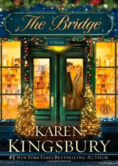 The Bridge: A Novel by Karen Kingsbury, Number one New York Times bestselling author Karen Kingsbury delivers an instant classic with this heartwarming Christmas story about a hundred-year flood, lost love, and the beauty of enduring friendships. http://www.amazon.com/dp/1451647018/ref=cm_sw_r_pi_dp_Rob8rb075HQS4