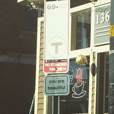 The world needs more happy signs like this. #youarebeautiful