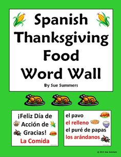 Spanish Thanksgiving Food Word Wall by Sue Summers - 6 pages, 18 Thanksgiving food words, Accion de Gracias