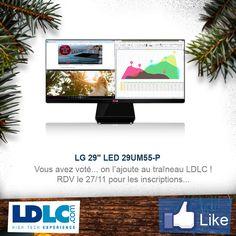 "LG 29"" LED 29UM55-P => http://www.ldlc.com/fiche/PB00178251.html#53302f3f2a970"
