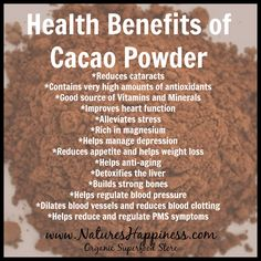 Health Benefits of Cacao Powder http://www.natureshappiness.com/raw-organic-cacao-powder/