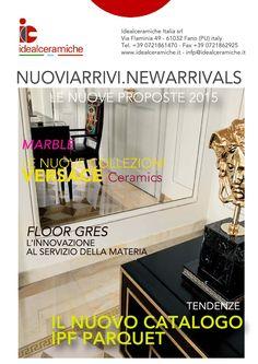 NUOVI ARRIVI IDEALCERAMICHE ITALIA