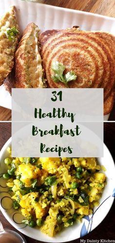 40+ Popular Indian Breakfast Recipes - My Dainty Kitchen