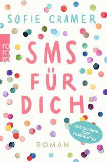 """♦ Lesemeinung zu """"SMS für dich"""" von Sofie Cramer"""