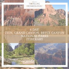This post details my 4 Day Zion, Grand Canyon, and Bryce Canyon National Parks Itinerary - Habits of a Travelling Archaeologist Kolob Canyon, Zion Canyon, Bryce Canyon, Grand Canyon Lodging, Grand Canyon National Park, Us National Parks, Rocky Mountain National, National Forest, West Coast Trail