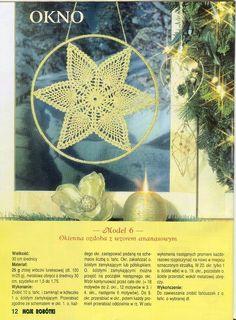 "Photo from album ""Moje robotki on Yandex. Crochet Snowflakes, Crochet Doilies, Dream Catcher Patterns, Christmas Crafts, Christmas Decorations, Crochet Christmas, Christmas Stuff, Different Stitches, Try Something New"