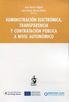 Administración electrónica, transparencia y contratación pública a nivel autonómico Iustel Portal Derecho S.A., 2021 Director, Portal, Social Science, Senior Boys