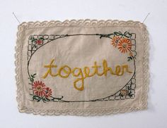 A lovely work by joettamaue and a great idea to use a found embroidered linen to create a beautiful hand-worked frame for your own text. Embroidery Art, Cross Stitch Embroidery, Embroidery Patterns, Vintage Embroidery, Love Vintage, Quilt Labels, Needle And Thread, Textile Art, Hand Stitching