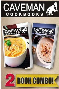 Paleo Freezer Recipes and Paleo Vitamix Recipes: 2 Book Combo