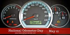 National Odometer Day May 12 National Days, National Holidays, May Month Calendar, Nonsense Poems, Fibromyalgia Awareness Day, National Day Calendar, May 12, Military Spouse, Greek Words