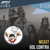 MCast #124 - Gol Contra de heroisbc na SoundCloud