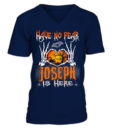 """# Best Halloween Name JOSEPH Shirt .  Have No fear (NAME...) is here - Best Design for Name T shirt in HalloweenEnter your name in the textbox """"Customize here"""" and click OKto create your very own custom shirt!PREMIUM T-SHIRT WITH EXCLUSIVE DESIGN – NOT SELL IN STORE AND OTHER WEBSITEGauranteed safe and secure checkout via:PAYPAL   VISA   MASTERCARDGauranteed safe and secure checkout via: PAYPAL   VISA   MASTERCARD"""