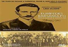 "FILME ""EURIPEDES BARSANULFO"""