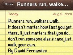 Runners Run, walkers walk