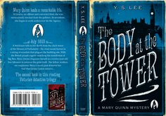 The Body at the Tower - Mary Quinn Trilogy - Book 2 by YS Lee