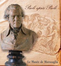 Paoli après Paoli - Le Musée de Morosaglia ( brochure)