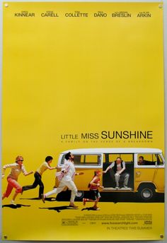 """Do what you love, & fuck the rest"" -Little Miss Sunshine LOVE LOVE LOVE this movie!"