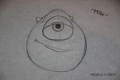 """My Hand-drawn """"Mike"""" during a Learn-to-Draw session at Disney's Hollywood Studios in Orlando, Florida. MCLH 6-11-2014"""