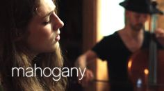 Birdy - No Angel // Mahogany Session whoah. our sentiments exactly, from various angles.